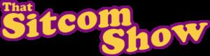 That Sitcom Show - Porn Parody of Classic TV